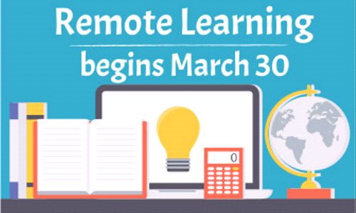 Remote Learning Begins Monday, March 30