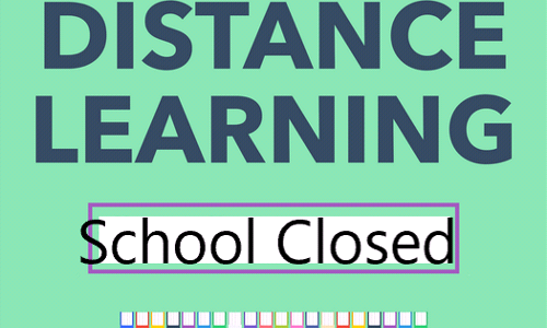 School Closed and Distance Learning